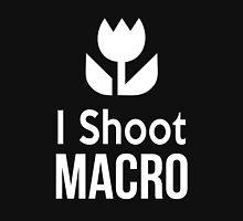 I shoot Macro Funny Tshirt Hoodie Pencil Pillow Skin Case Closeup Hoodie