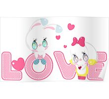 Two cute bunnies on a background of the word LOVE Poster