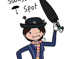Spit Swaggity Spot Mary Poppins by TesArtist