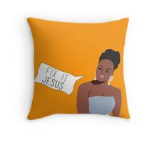 Phaedra Parks: Fix it Jesus Throw Pillow