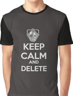 Keep Calm And Delete  Graphic T-Shirt