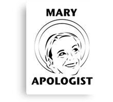 Mary Apologist (w/ halo) Canvas Print