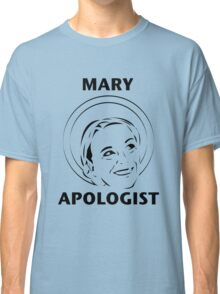 Mary Apologist (w/ halo) Classic T-Shirt