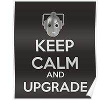 Keep Calm And Upgrade Poster