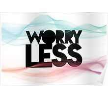 Worry Less Poster