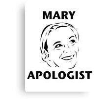 Mary Apologist (w/o halo) Canvas Print