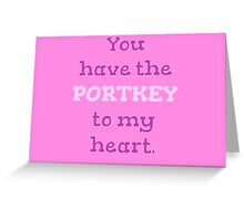 You Have The PORTKEY To My Heart - Valentine's Day Greeting Card