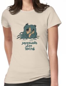 The Marvelous Misadventures of Flapjack Mermaids Are Weird Womens Fitted T-Shirt