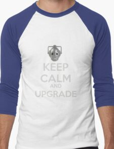 Keep Calm And Upgrade Men's Baseball ¾ T-Shirt