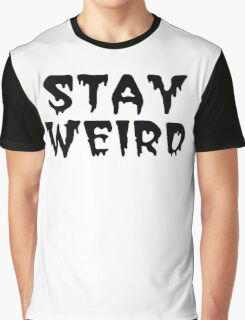 Stay Weird - AJ Lee Style Graphic T-Shirt