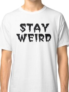 Stay Weird - AJ Lee Style Classic T-Shirt