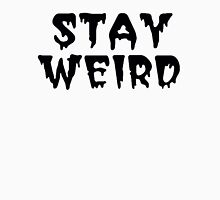 Stay Weird - AJ Lee Style Unisex T-Shirt