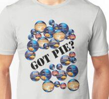 GOT PIE? - Fray Bentos  Unisex T-Shirt