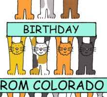 Cats Happy Birthday from Colorado Sticker