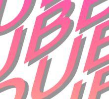 WUBBA LUBBA DUB DUUUUBBB!! Sticker