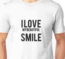 I LOVE MY BEAUTIFUL SMILE Unisex T-Shirt