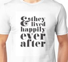 Happily Ever After Black Unisex T-Shirt