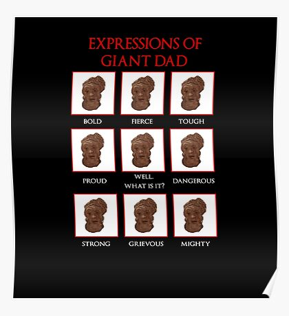 Expressions of Giant Dad Poster