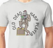 Old Dead Harp Player Unisex T-Shirt