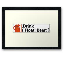 CSS jokes - Drink Beer! Framed Print