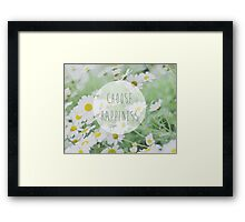 Choose happiness Framed Print