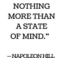 """""""FEARS ARE NOTHING MORE THAN  A STATE  OF MIND.""""   by IdeasForArtists"""