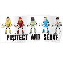 PROTECT AND SERVE Poster