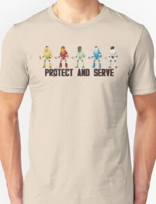 PROTECT AND SERVE Unisex T-Shirt
