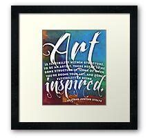 What is Art? Framed Print