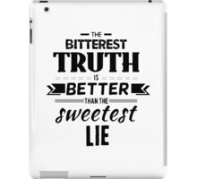 Truth Quote 1 iPad Case/Skin