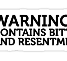 Warning - Contains frustration and hatred Sticker
