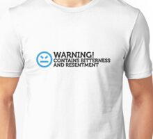 Warning - Contains frustration and hatred Unisex T-Shirt
