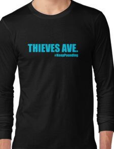 Thieves Ave. Long Sleeve T-Shirt