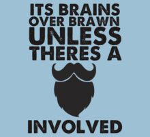 Brains over brawn, unless there's a Beard by bayn