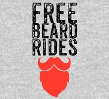 Free Beard Rides Unisex T-Shirt