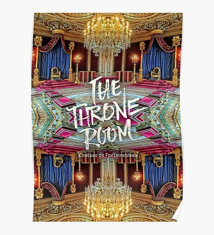The Throne Room Fontainebleau Chateau Gorgeous Royal Interior Poster