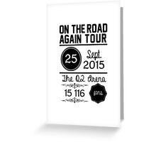 25th September - The O2 Arena OTRA Greeting Card