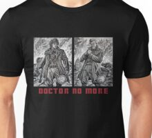 Doctor No More Unisex T-Shirt