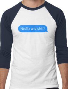 Netflix and Chill? Men's Baseball ¾ T-Shirt
