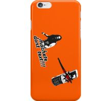 Machete don't text!!! iPhone Case/Skin