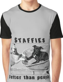 Staffies Better than people Graphic T-Shirt