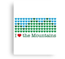 I love the mountains V.1.2 Canvas Print
