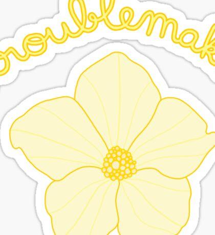 Troublemaker - Yellow Flower Sticker