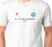 Ultras Supporters Fans SSC Napoli Tribute  Unisex T-Shirt