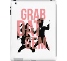 The Weekly Planet - GRAB DAT GEM. iPad Case/Skin