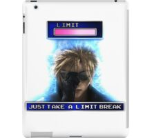 """Just Take A Limit Break"" Cloud Merchandise iPad Case/Skin"
