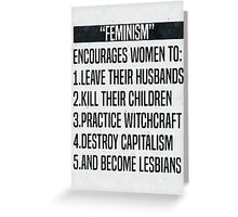 Feminism-ism Greeting Card