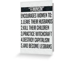 Feminism-ism Greeting Card