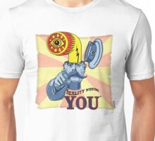 REALITY NEEDS YOU Unisex T-Shirt