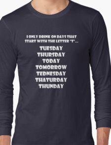 Drinking Week Days (White) Long Sleeve T-Shirt